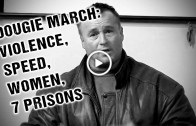 Dougie March: Violence, speed, women & 7 prisons