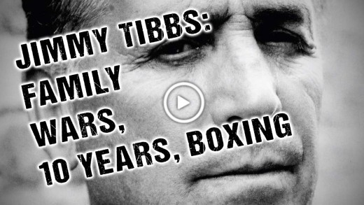 Jimmy Tibbs: family wars, 10 years, boxing